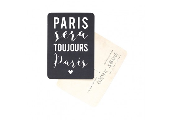 Carte postale Paris sera toujours Paris - ardoise