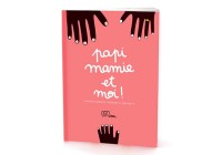 Cahier Papi mamie et moi !