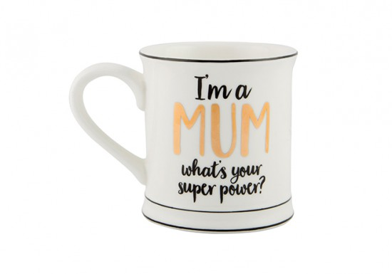 Mug I'm a mum, what's your superpower ?