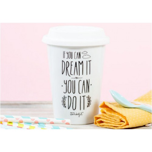 "Tasse take away ""If you can dream it you can do it"""