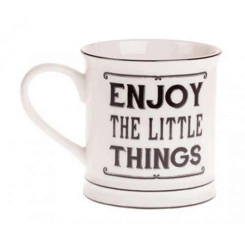 "Mug ""Enjoy the little things"""