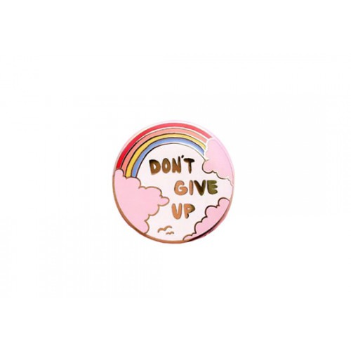 Pin's Don't give up