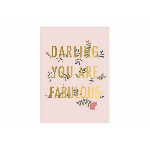 Carte Darling you are fabulous