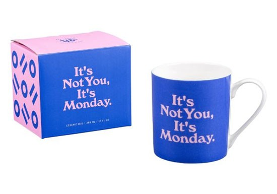 Mug It's not you it's monday