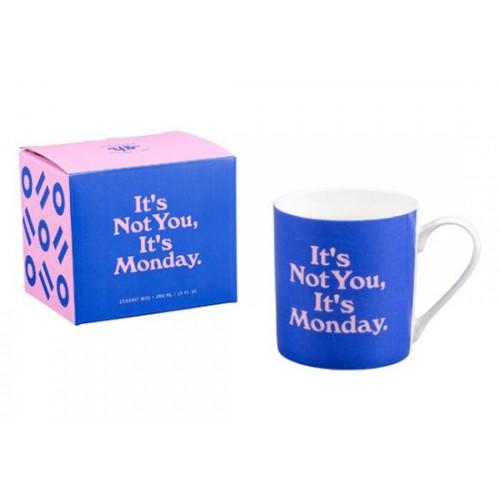 Mug It's not you it's monday