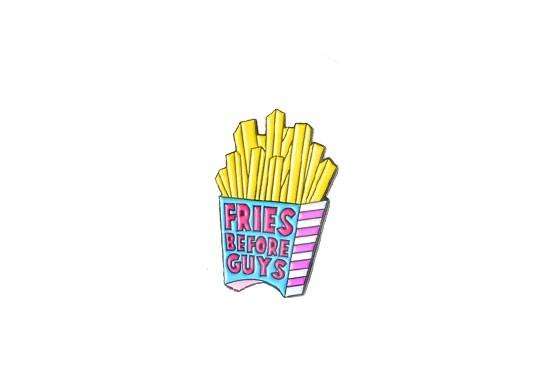 Pin's Fries before guys