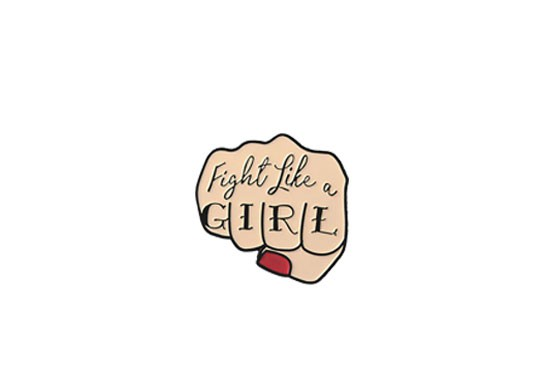 Pin's Fight like a girl