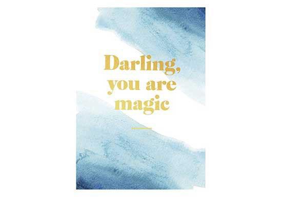 Carte Darling, you are magic