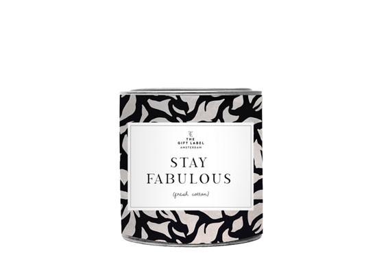 Grande bougie - Stay Fabulous